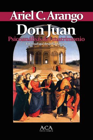 """Tapa de """"Don Juan. Psicoanálisis del matrimonio"""""""